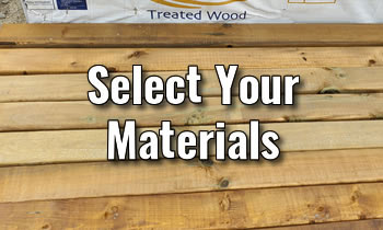 Planning Your Deck - Select Your Materials